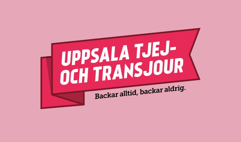 """Uppsala tjej- och transjours logotype. En röd vimpel med vårt namn i. Under vimpeln står """"Backar alltid, backar aldrig."""""""