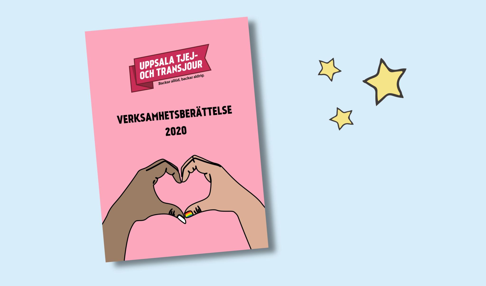 Bild på framsidan av Uppsala tjej- och transjours verksamhetsberättelse 2020. Ljusblå bakgrund och illustrerade stjärnor bredvid.